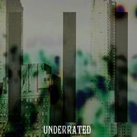 UNDERRATED (Split Album)
